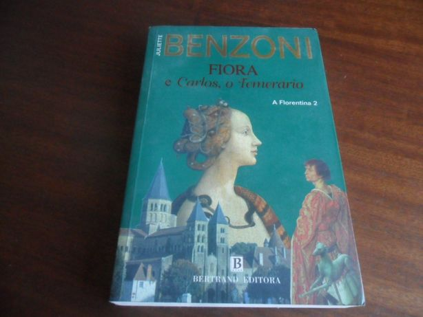 """""""Fiora e Lourenço, o Magnífico"""" A Fiorentina 2 de Juliette Benzoni"""