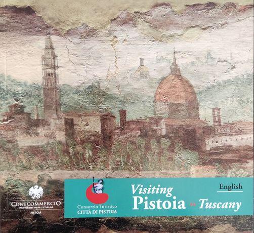 Visiting Pistoia in Tuscany English / Przewodnik po Pistoi Toskania