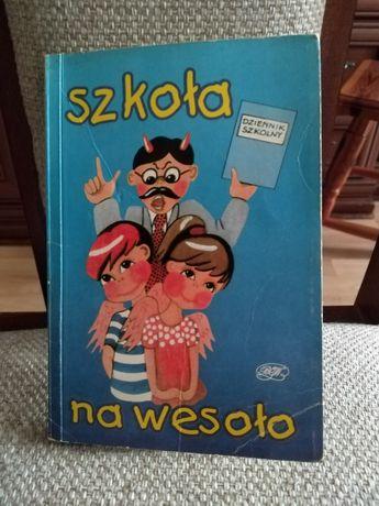 Książka Szkoła na Wesoło
