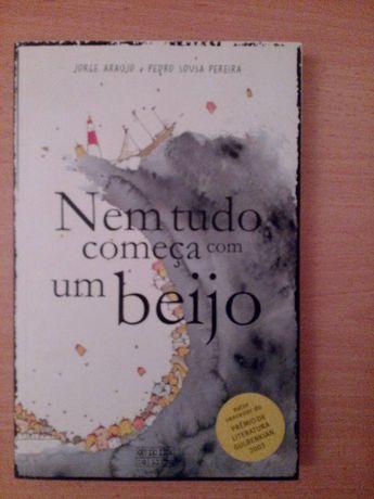 Nem tudo começa com um beijo - Jorge Araujo e Pedro Sousa Pereira