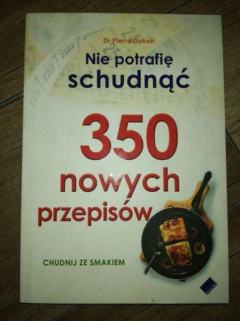 Nie potrafię schudnąć - 350 nowych przepisów - Dr Dukan