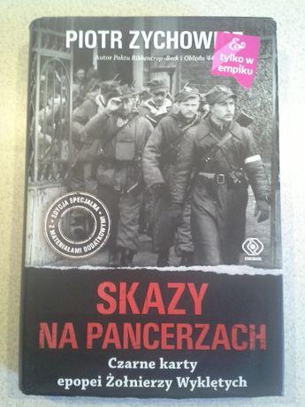 Skazy na Pancerzach Piotr Zychowicz