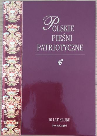 Nowa książka 'Polskie pieśni patriotyczne', Świat Książki