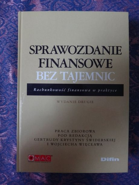 """Książka """"Sprawozdanie finansowe bez tajemnic"""", red. G. K. Świderska"""