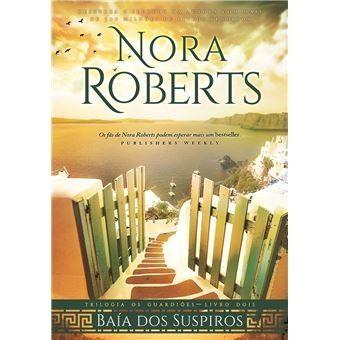 Nora Roberts - Baía dos Suspiros