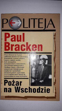Pożar na wschodzie Paul Bracken