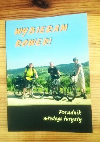 """nowa """"Wybieram rower"""" Poradnik młodego turysty"""