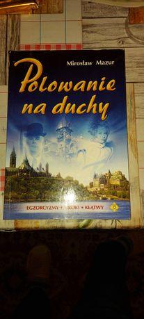 Książka Polowanie na duchy Mirosław Mazur.