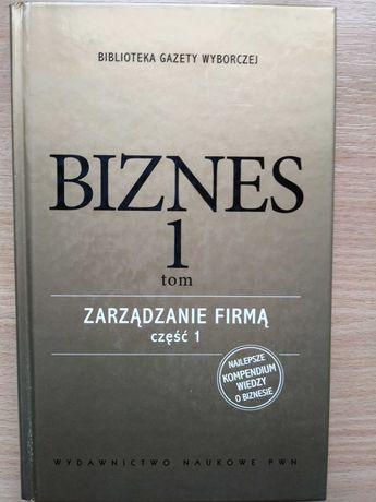 Biznes tom I - biblioteka Gazety Wyborczej