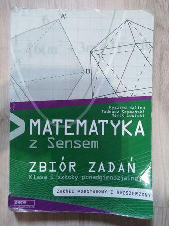Matematyka z Sensem zbiór zadań zakres podstawowy i rozszerzony klasa1