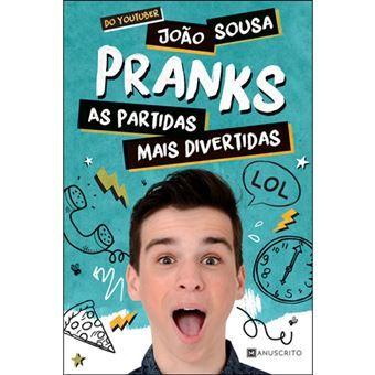 Pranks - As Partidas Mais Divertidas - de João Sousa - NOVO