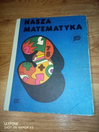 nasza matematyka stare książki prl