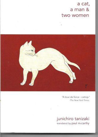 A Cat, A Man, and Two Women, Junichiro Tanizaki (Trans. Paul McCarthy)