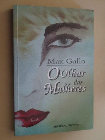 O Olhar das Mulheres de Max Gallo