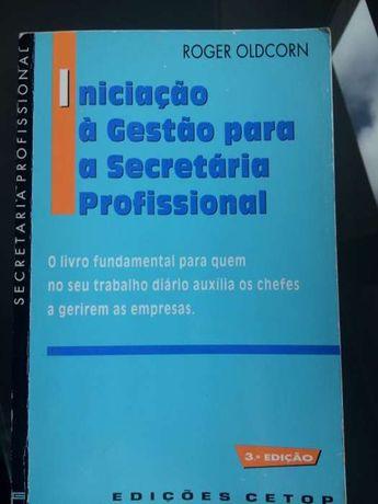 Livro iniciação á gestão para a secretaria profissional