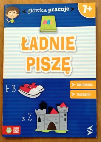 """""""Ładnie piszę"""" - Iwona Krawiecka. Ćwiczeniówki 7+"""