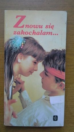 Znowu się zakochałam... opowiadania nastolatków - praca zbiorowa