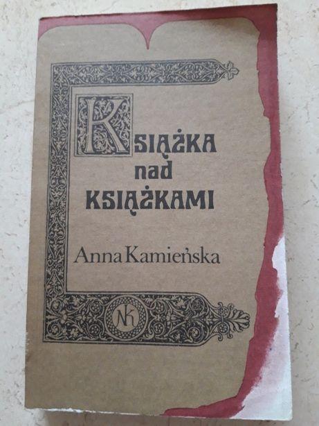 Anna Kamieńska Książka nad Książkami Nasza Księgarnia 1988
