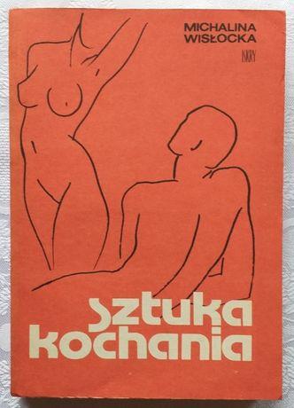 NOWA ! SZTUKA kochania Rok wydania 1984 autor Michalina Wisłocka