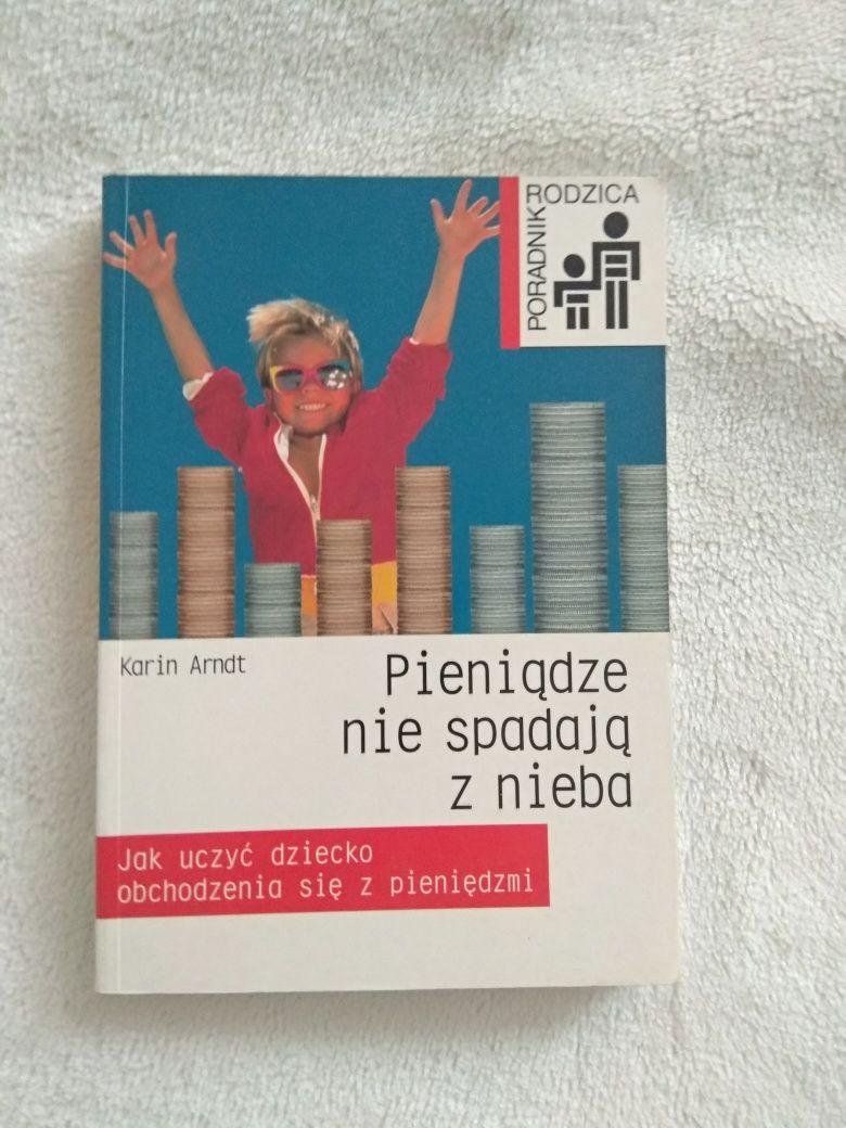 Książka ,, pieniądze nie spadają z nieba,,