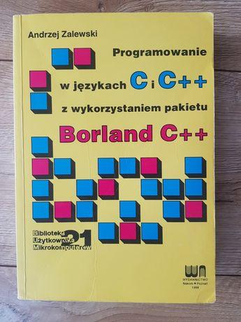 Programowanie w językach C i C++ z wykorzystaniem pakietu Borland C++