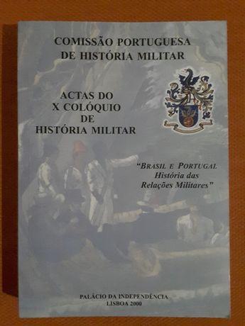 Brasil e Portugal: Relações Militares / A Dinastia dos Sás no Brasil