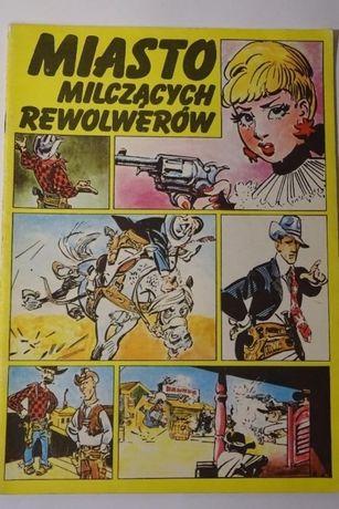 Komiks - Miasto milczących rewolwerów