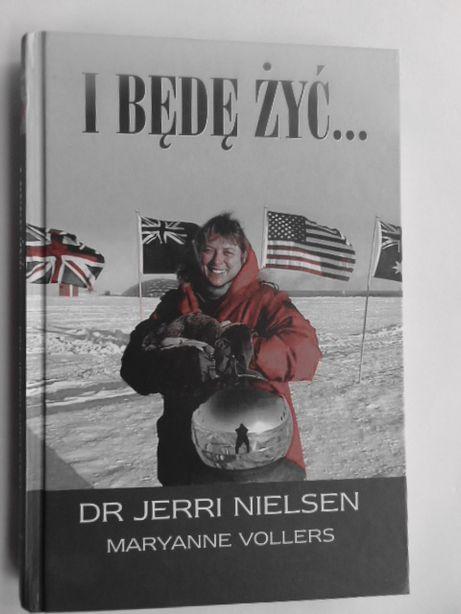 I będę żyć... Jerri Nielsen