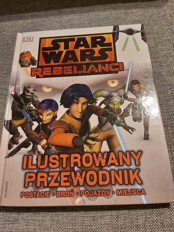 Star Wars Rebelianci. Ilustrowany przewodnik