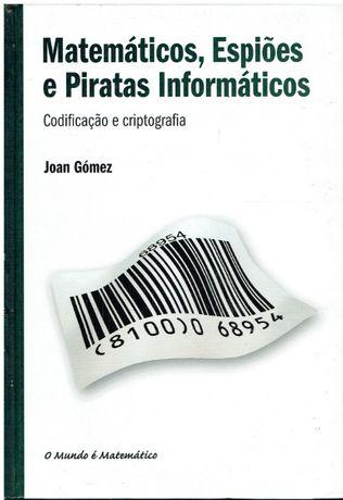 9264 Matemáticos, Espiões e Piratas Informáticos de Joan Gómez