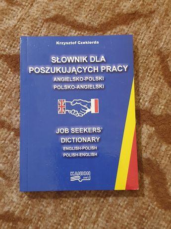 Słownik dla poszukujących pracy angielsko-polski, polsko-angielski