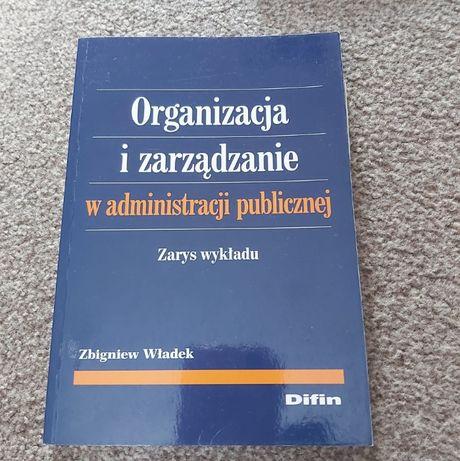 Organizacja i zarządzanie w administracji publicznej Zbigniew Władek