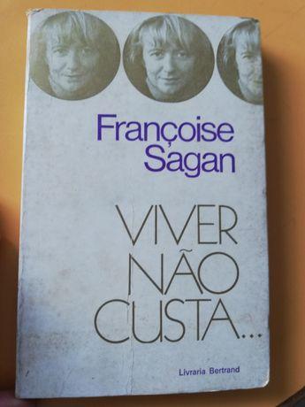 Viver não custa de Françoise Sagan