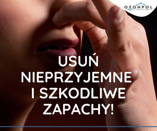 Dezodoryzacja - usuwanie nieprzyjemnych zapachów, odorów