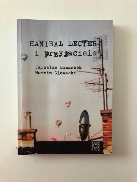 Hanibal Lecter i przyjaciele J. Banaszek, M. Głowacki
