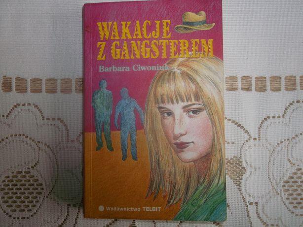 Beata Ciwoniuk - Wakacje z gangsterem