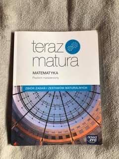 Zbiór zadań z matematyki Nowa Era Teraz Matura