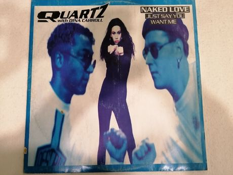 Quartz - Naked Love just say you want me