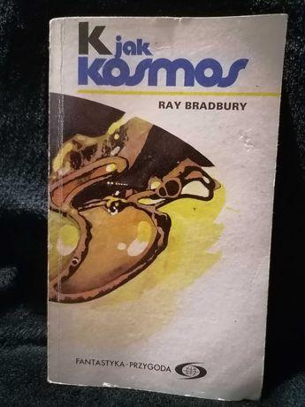 K jak kosmos Ray Bradbury