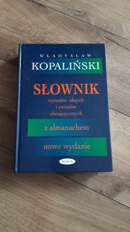 Słownik wyrazów obcych i zwrotów obcojęzycznych. W.Kopaliński