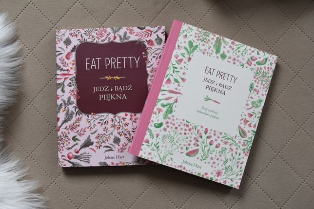 2 Książki Eat pretty Jedz i bądź piękna Jolene Hart książka +kalendarz