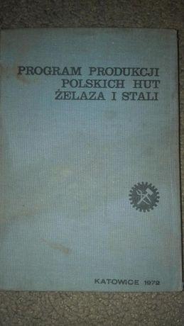 Program Produkcji Polskich Hut Zelaza i Stali