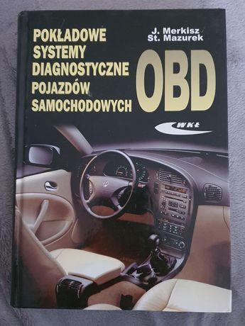 Pokładowe systemy diagnostyczne pojazdów samochodowych OBD J. Merkisz