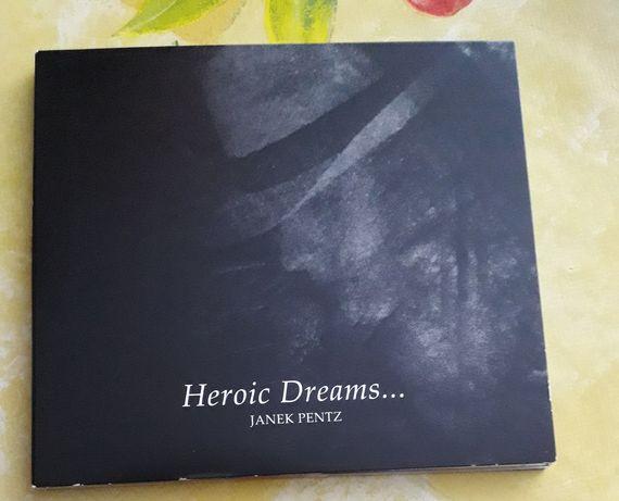 """Janek Pentz """"heroic dreams..."""" CD nowe"""
