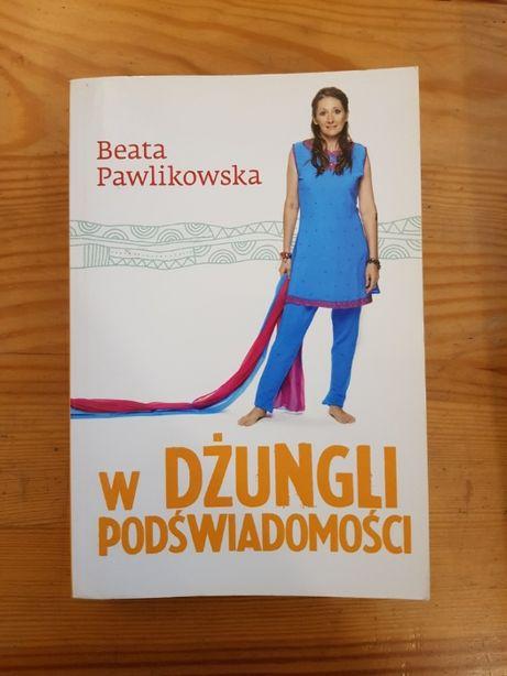W dżungli podświadomości tom I Beata Pawlikowska