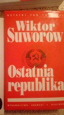 Wiktor Suworow__Ostatnia republika__Łódź