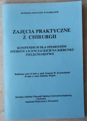 Zajęcia praktyczne z chirurgii, I.W.Krasnodębski