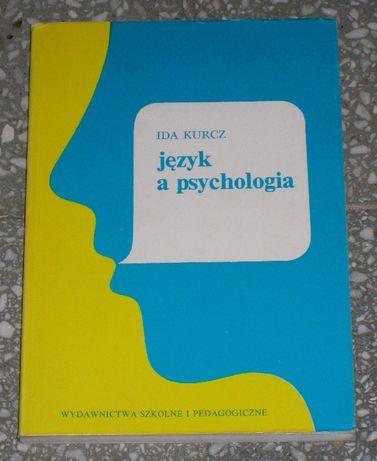 Ida Kurcz - Język a psychologia - psycholingwistyka