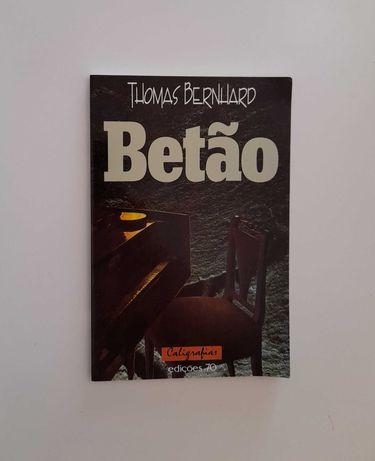 Betão - Thomas Bernhard