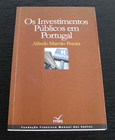 """Livro """"Os investimentos públicos em Portugal"""" (COMO NOVO)"""